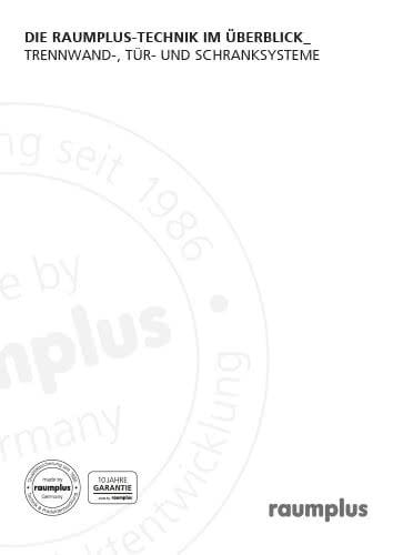 Die RAUMPLUS - Technik im Überblick – Trennwand - Tür - und Schranksysteme