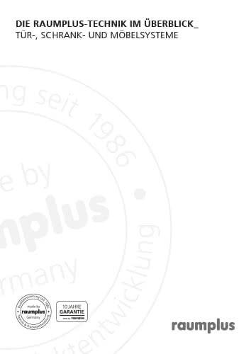 DIE RAUMPLUS - Technik im Überblick - Tür -, Schrank - und Möbelsysteme